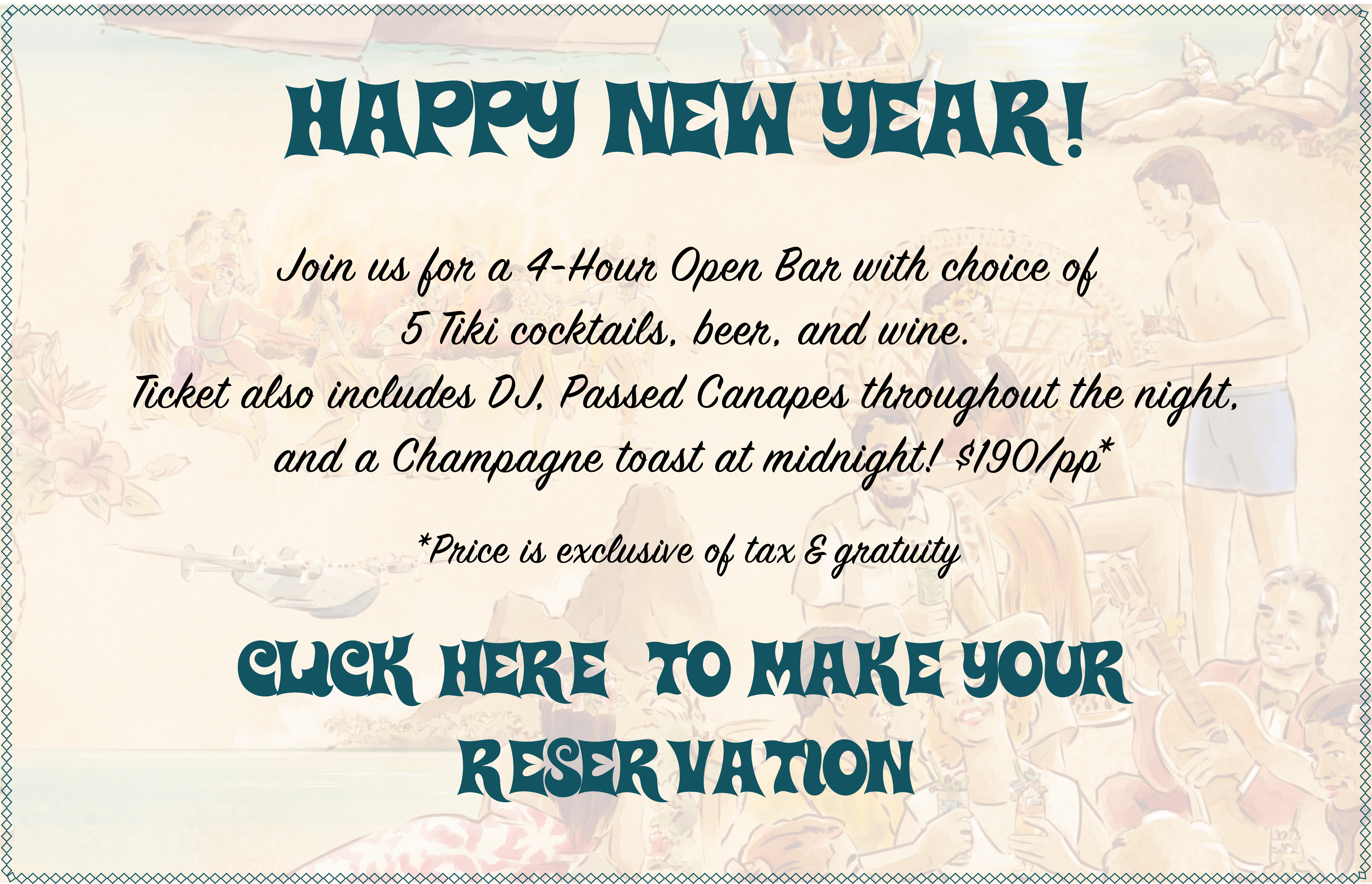 Make your New Year's Eve reservation